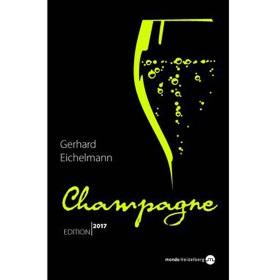 Accessoires & Bücher - Champagne Edition 2017 - Gerhard Eichelmann
