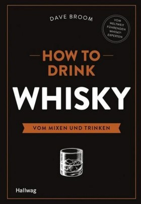 Accessoires & Bücher - How to Drink Whisky, Dave Broom