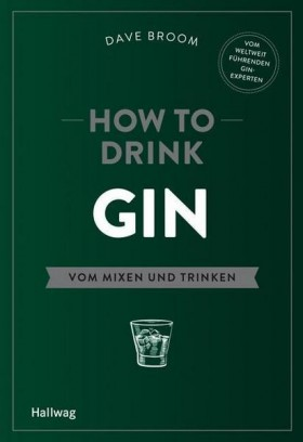Accessoires & Bücher - How to Drink Gin, Dave Broom